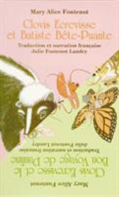 Clovis Ecrevisse Et Batiste Bete Puante/Clovis Ecrevisse Et Le Bon Voyage a Pauline 9781565541085