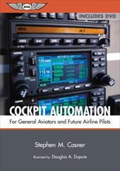 Cockpit Automation: For General Aviators and Future Airline Pilots [With DVD] 6935039