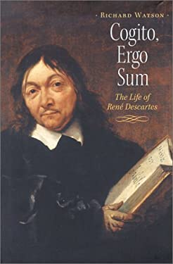 Cogito, Ergo Sum: The Life of Rene Descartes 9781567921847