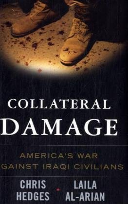 Collateral Damage: America's War Against Iraqi Civilians 9781568583730
