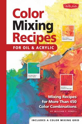 Color Mixing Recipes: For Oil and Acrylic 9781560108733