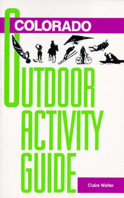 Colorado Outdoor Activity Guide