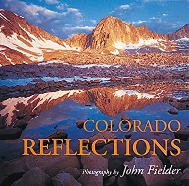 Colorado Reflections 9781565790544