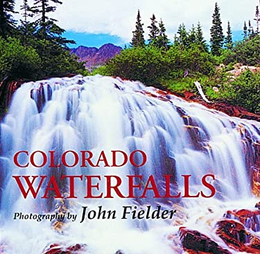 Colorado Waterfalls 9781565790537