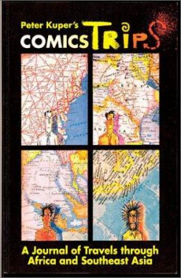 Comicstrips: A Journal of Travels Through Africa and Southeast Asia 9781561630882