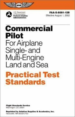 Commercial Pilot: For Airplane Single- And Multi-Engine Land and Sea 9781560274643