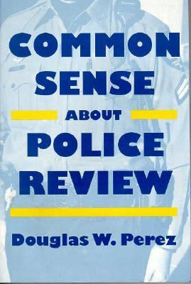 Common Sense Police Review 9781566393362