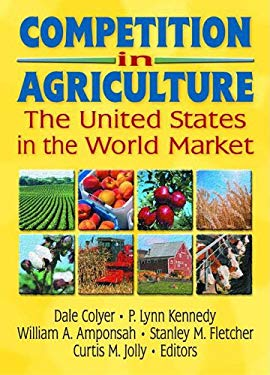 Competition in Agriculture: The United States in the World Market 9781560228936