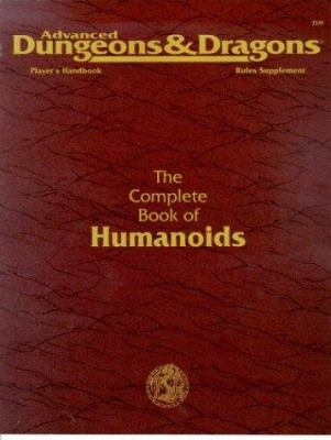 Complete Humanoids Handbook, Phbr10: Advanced Dungeons and Dragons Accessory 9781560766117