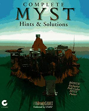 Complete Myst: Hints and Solutions 9781566864817