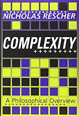Complexity: A Philosophical Overview 9781560003779