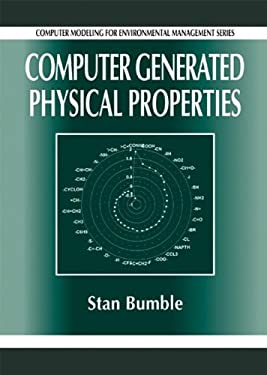 Computer Generated Physical Properties 9781566703291