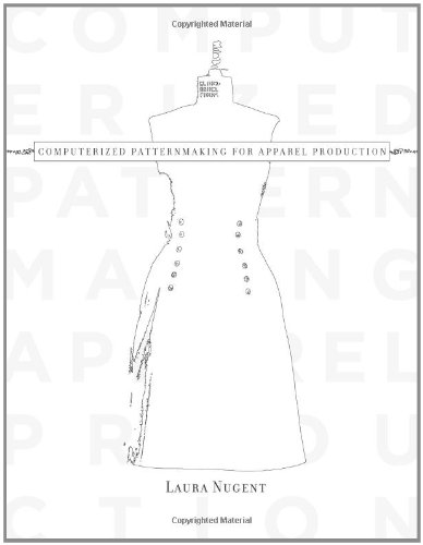 Computerized Patternmaking for Apparel Production 9781563676192