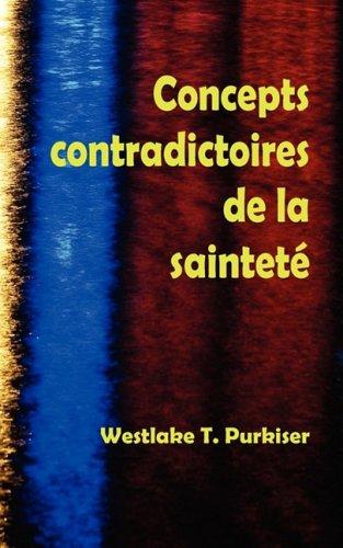 Concepts Contradictoires de La Saintet 9781563440656