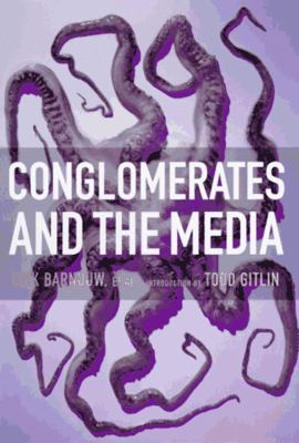 Conglomerates and the Media 9781565844728