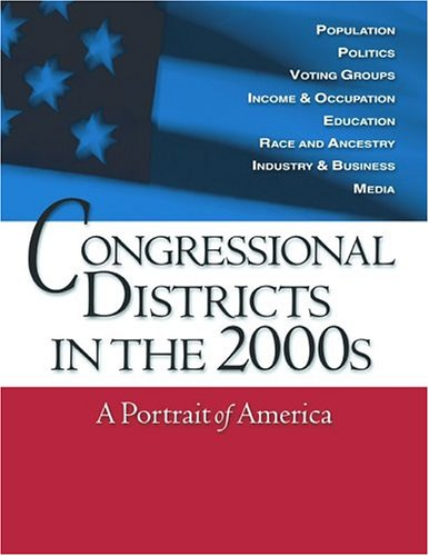 Congressional Districts in the 2000s: A Portrait of America 9781568028491