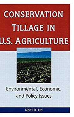 Conservation Tillage in U.S. Agriculture 9781560228844