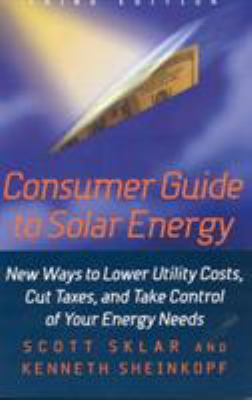 Consumer Guide to Solar Energy 9781566251778