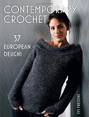 Contemporary Crochet: 37 European Designs 9781564778970