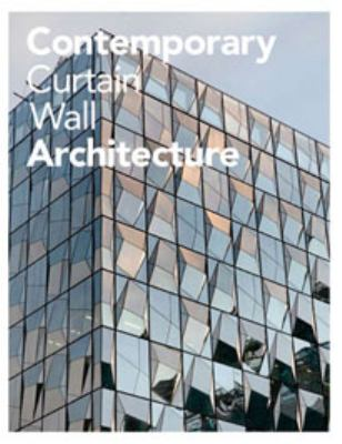 Contemporary Curtain Wall Architect 9781568987972