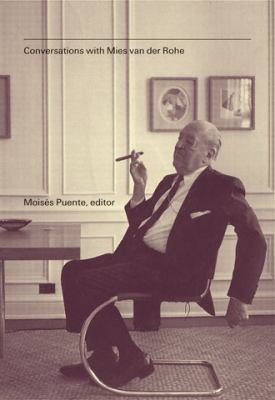 Conversations with Mies van der Rohe 9781568987538
