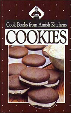 Cookies: Cookbook from Amish Kitchens 9781561481934