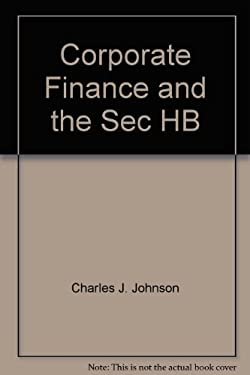 Corporate Finance and the Securities Laws 9781567063547