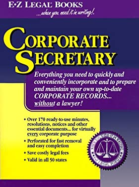 Corporate Secretary: Prepare and Maintain Your Own Corporate Records Without a Lawyer 9781563823046