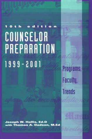 Counselor Preparation 1999-2001: Programs, Faculty, Trends 9781560328407