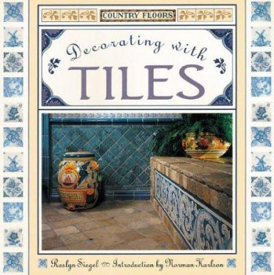 Country Floors: Decorating with Tiles 9781567996241