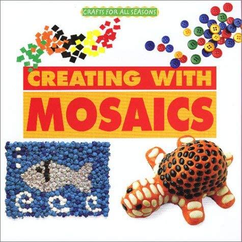 Creating with Mosaics