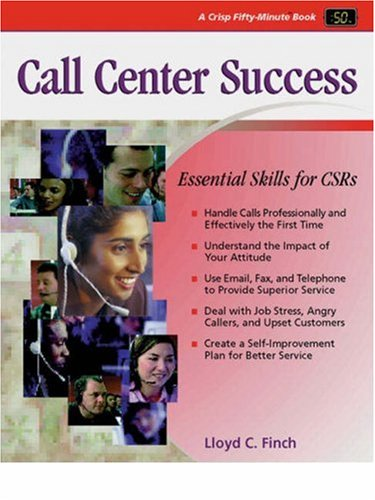 Crisp: Call Center Success Crisp: Call Center Success: Essential Skills for Csrs Essential Skills for Csrs 9781560525783