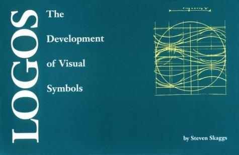 Crisp: Logos: The Development of Visual Symbols Crisp: Logos: The Development of Visual Symbols 9781560521891