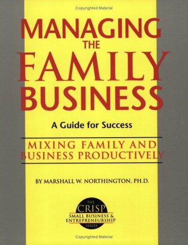 Crisp: Managing the Family Business Crisp: Managing the Family Business 9781560521747