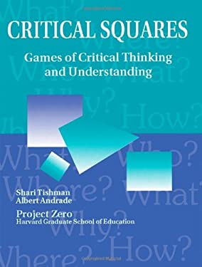 Critical Squares: Games of Critical Thinking and Understanding 9781563084904