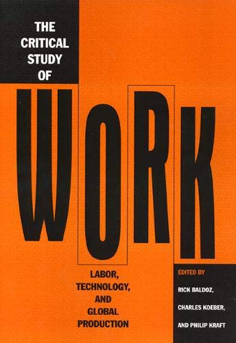 Critical Study of Work 9781566397988