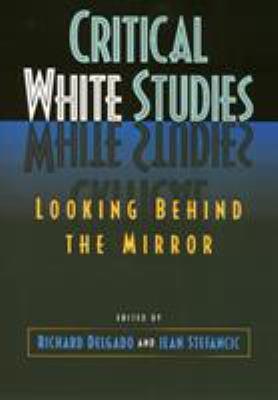 Critical White Studies 9781566395328