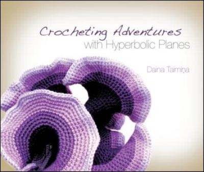 Crocheting Adventures with Hyperbolic Planes 9781568814520