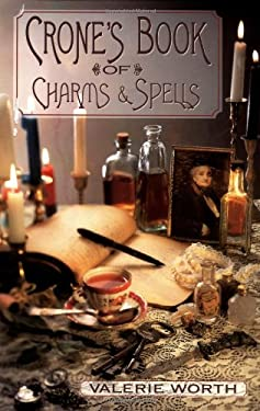 Crone's Book of Charms & Spells 9781567188110