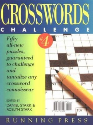Crosswords Challenge: Fifty All-New Puzzles, Guaranted to Challenge and Tantalize Any... 9781561387298