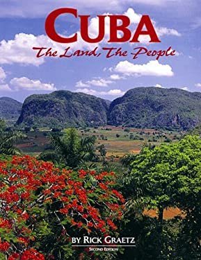 Cuba: The Land, the People; REV. Ed. 9781560370918