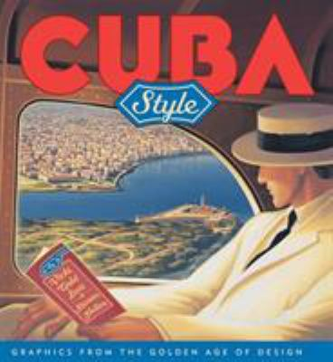 Cuba Style: Graphics from the Golden Age of Design 9781568983608