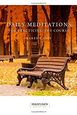 Daily Meditations for Practicing the Course 9781568380438