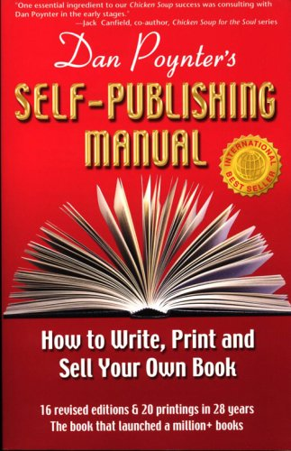Dan Poynter's Self-Publishing Manual: How to Write, Print and Sell Your Own Book 9781568601427