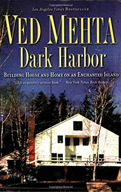 Dark Harbor: Building House and Home on an Enchanted Island 9781568583440