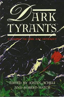 Dark Tyrants: A Vampire: The Dark Ages Anthology 9781565048683