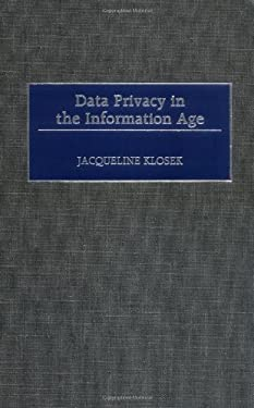 Data Privacy in the Information Age 9781567203684