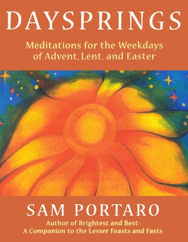 Daysprings: Meditations for the Weekdays of Advent, Lent and Easter 9781561011872