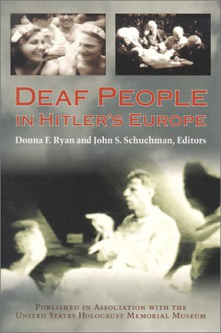 Deaf People in Hitler's Europe 9781563681325