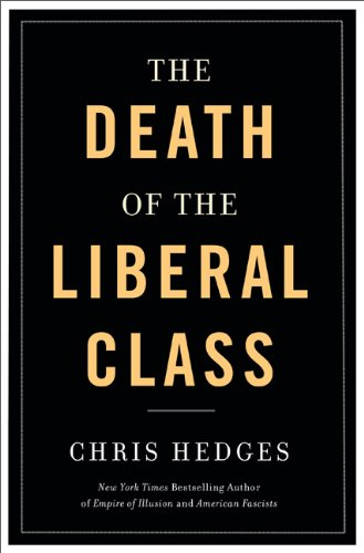 Death of the Liberal Class 9781568586441